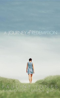 A Journey of Redemption  -     By: Pauline Jones
