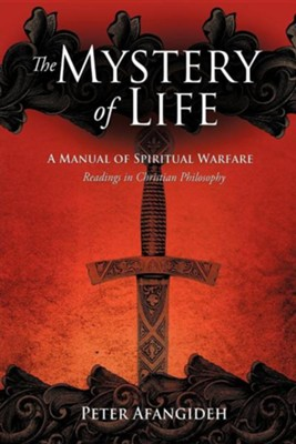 The Mystery of Life  -     By: Peter Afangideh