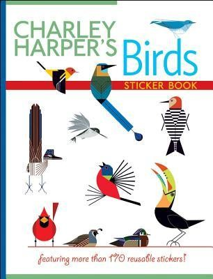 Charley Harper's Birds  -     By: Charley Harper(ILLUS)     Illustrated By: Charley Harper