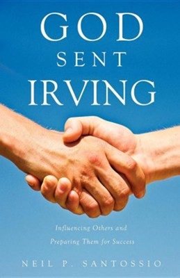 God Sent Irving  -     By: Neil P. Santossio