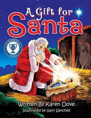 A Gift for Santa  -     By: Karen Dove