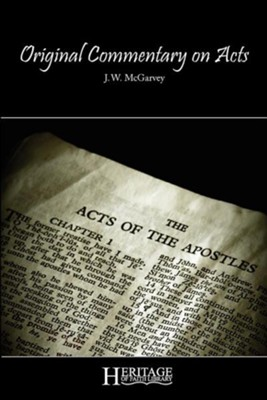 Original Commentary on Acts  -     By: J.W. McGarvey