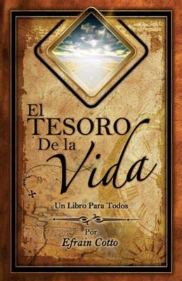 El Tesoro de La Vida  -     By: Efrain Cotto