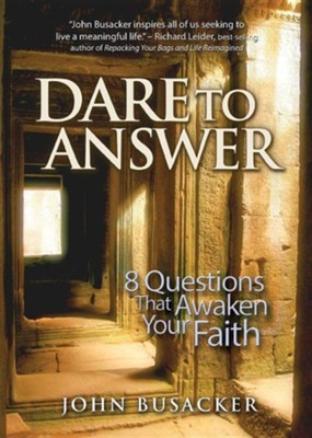 Dare to Answer  -     By: John Busacker