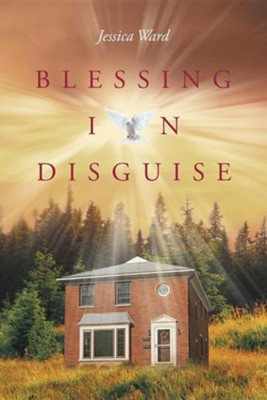 Blessing in Disguise  -     By: Jessica Ward