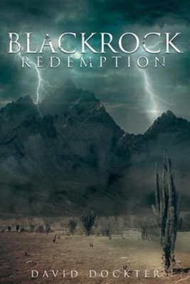 Blackrock Redemption  -     By: David Dockter