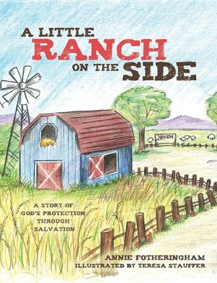 A Little Ranch on the Side  -     By: Annie Fotheringham