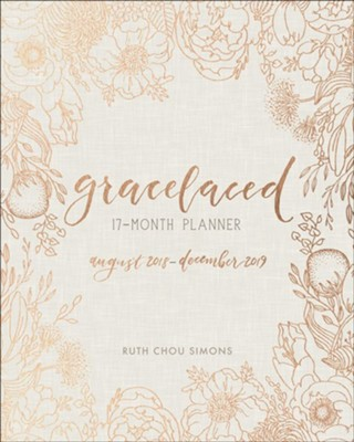 GraceLaced 17-Month Planner  -     By: Ruth Chou Simons