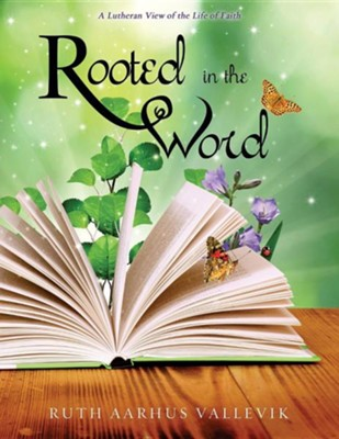 Rooted in the Word  -     By: Ruth Aarhus Vallevik