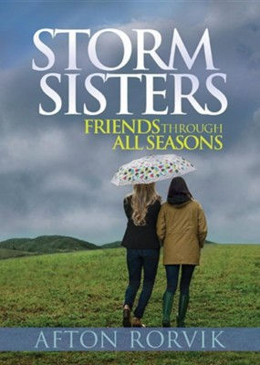 Storm Sisters  -     By: Afton Rorvik