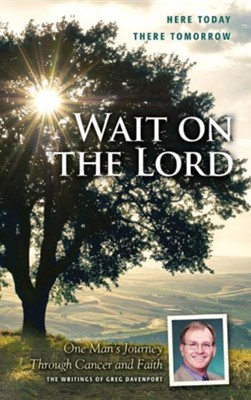 Wait on the Lord  -     By: Wencesa A. Bouma