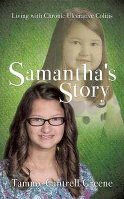 Samantha's Story  -     By: Tammy Cantrell Greene