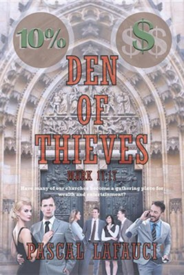 Den of Thieves  -     By: Pascal Lafauci