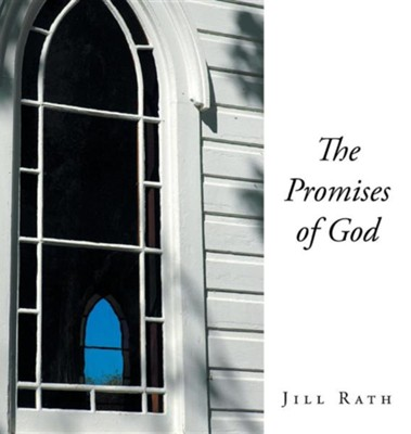 The Promises of God  -     By: Jill Rath