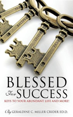 Blessed for Success  -     By: Geraldine C. Miller Crider Ed.D.