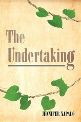 The Undertaking  -     By: Jennifer Napalo