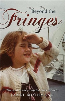 Beyond the Fringes  -     By: Janet Muthmann