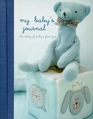 My Babys Journal: The Story of Baby's First YearBlue Edition  -     By: Ryland Peters & Small