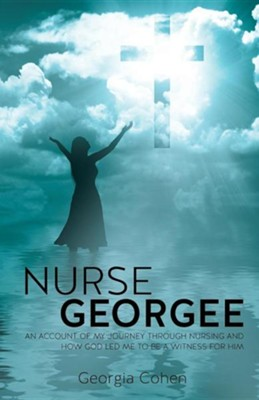 Nurse Georgee  -     By: Georgia Cohen