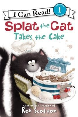 Splat the Cat Takes the Cake  -     By: Amy Hsu Lin, Rob Scotton     Illustrated By: Robert Eberz