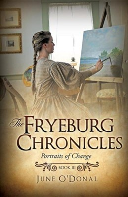 The Fryeburg Chronicles Book III  -     By: June O'Donal