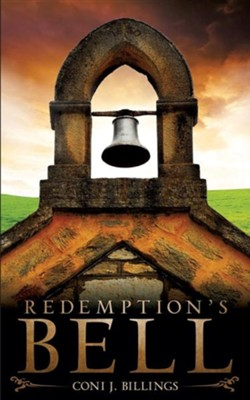 Redemption's Bell  -     By: Coni J. Billings