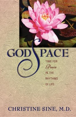 GodSpace:Time for Peace in the Rhythms of Life  -     By: Christine Sine