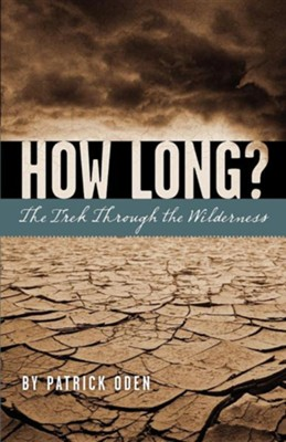 How Long?  -     By: Patrick Oden