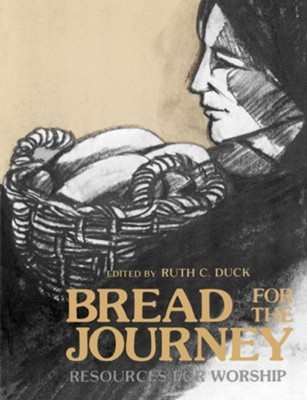 Bread For The Journey   -     By: Ruth Duck