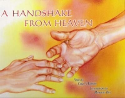 A Handshake from Heaven  -     By: Carol S. Bannon     Illustrated By: Michaelin Otis