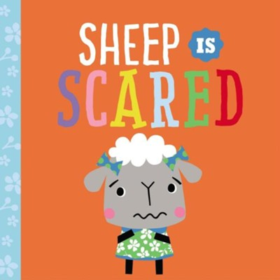 Playdate Pals Sheep Is Scared  -     By: Thomas Nelson