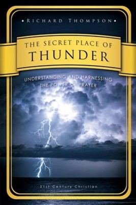 The Secret Place of Thunder  -     By: Richard Thompson