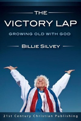 The Victory Lap  -     By: Billie Silvey