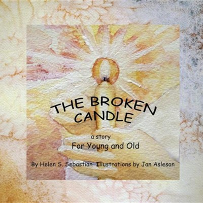 The Broken Candle  -     By: Helen S. Sebastion