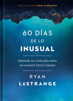 60 d&#237as de lo inusual (60 Days of Unusual)  -     By: Ryan LeStrange