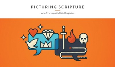 Picturing Scripture: Verse Art to Inspire the Biblical Imagination  -