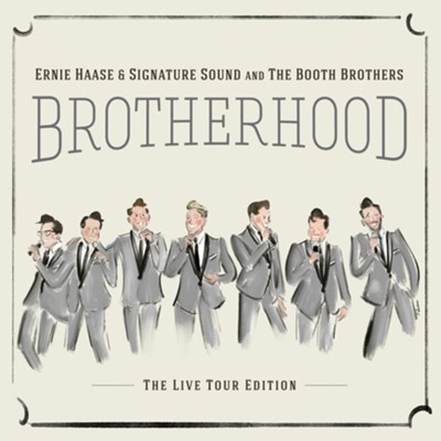 Brotherhood Live!   -     By: Ernie Haase & Signature Sound, The Booth Brothers
