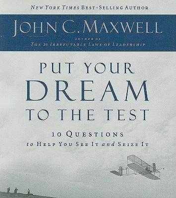 Put your dream to the test download john c maxwell put your dream to the test download by john c maxwell fandeluxe Gallery