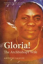 Gloria!: The Archbishop's Wife