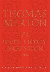 The Seven Storey Mountain, 50th Anniversary Edition