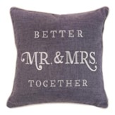 Better Together, Mr. and Mrs., Pillow, Square, Large