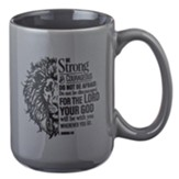 Be Strong and Courageous, Lion, Mug