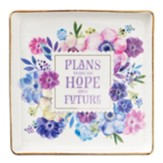 Plans to Give You Hope and A Future Trinket Dish