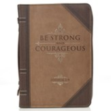 Be Strong and Courageous Bible Cover, LuxLeather, Brown, X-Large