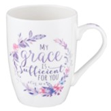My Grace is Sufficient For You Mug