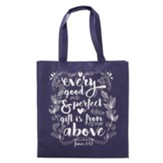 Every Good and Perfect Gift Is From Above Tote Bag, Navy Blue