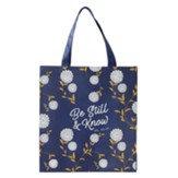 Be Still and Know Tote Bag, Navy Blue