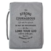 Be Strong and Courageous Bible Cover, Canvas, Gray, Medium