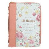 He Works All Things For the Good Bible Cover, LuxLeather, Floral, Medium