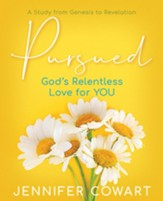 Pursued: Gods Relentless Love for YOU Participant Workbook